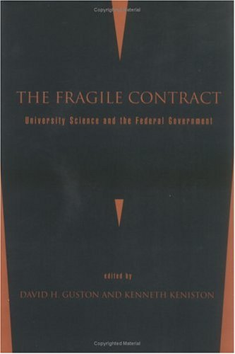 9780262571074: The Fragile Contract: University Science and the Federal Government