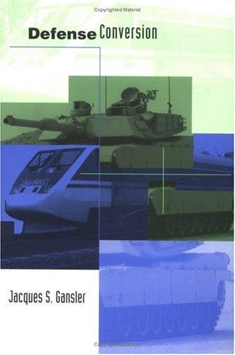 9780262571166: Defense Conversion: Transforming the Arsenal of Democracy