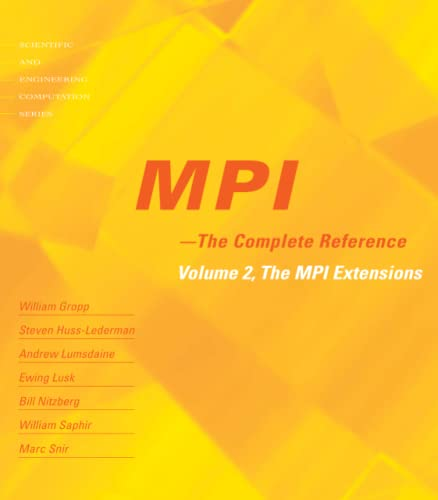 9780262571234: MPI: The Complete Reference (Vol. 2), Vol. 2 - The MPI-2 Extensions