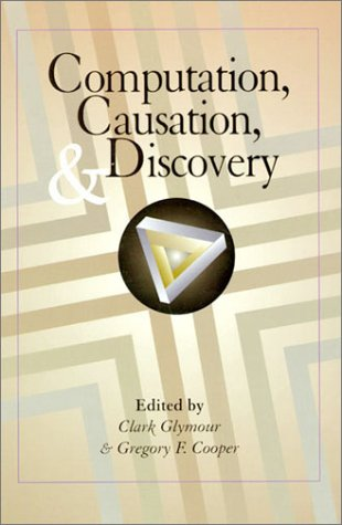 9780262571241: Computation, Causation, and Discovery