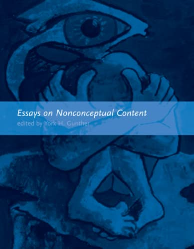 Essays on Nonconceptual Content: York H. Gunther