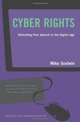 9780262571685: Cyber Rights: Defending Free speech in the Digital Age (MIT Press)