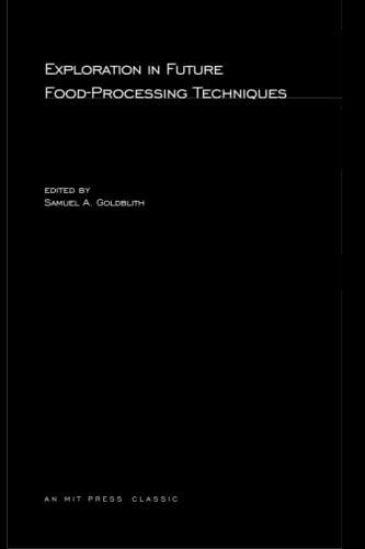 9780262571760: Exploration in Future Food-Processing Techniques (MIT Press)