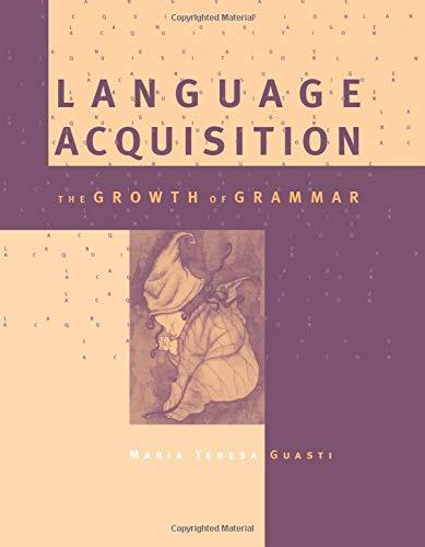 9780262572200: Language Acquisition (MIT Press): The Growth of Grammar