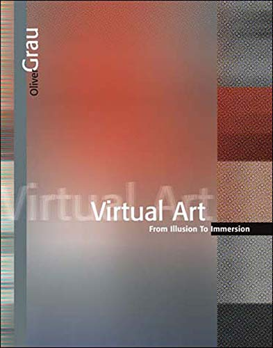 9780262572231: Virtual Art: From Illusion To Immersion