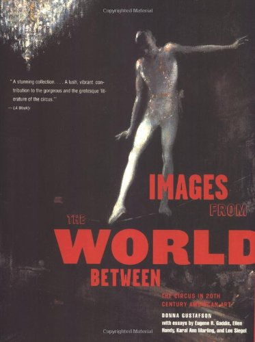 Images from the World Between – The: Gustafson, Donna/ Gaddis,