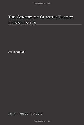 9780262580311: The Genesis of Quantum Theory, 1899-1913