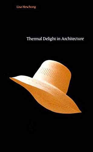 9780262580397: Thermal Delight in Architecture (MIT Press)