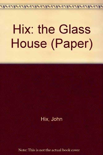 9780262580441: Hix: the Glass House (Paper)