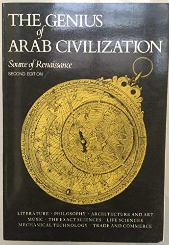 9780262580632: Genius of Arab Civilization 2/e: Source of Renaissance