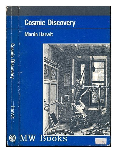 9780262580687: Cosmic Discovery: The Search, Scope and Heritage of Astronomy