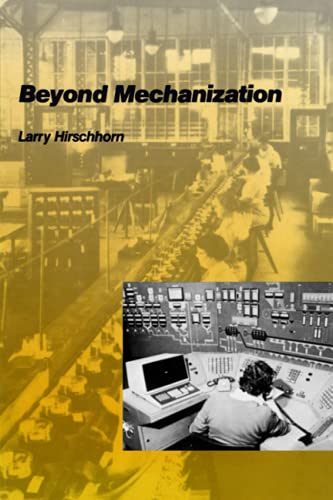 9780262580816: Beyond Mechanization: Work and Technology in a Postindustrial Age