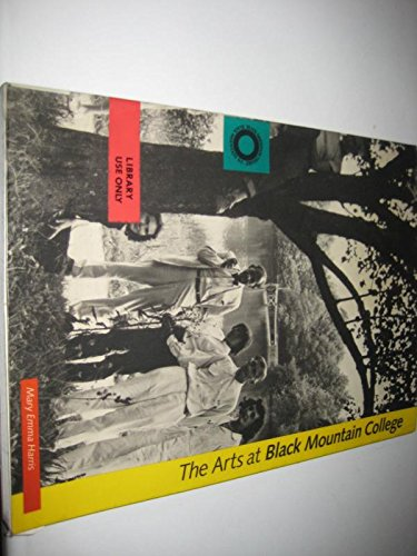 9780262581004: Arts At Black Mountain College