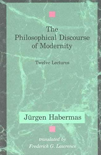 9780262581028: The Philosophical Discourse of Modernity: Twelve Lectures (Studies in Contemporary German Social Thought)