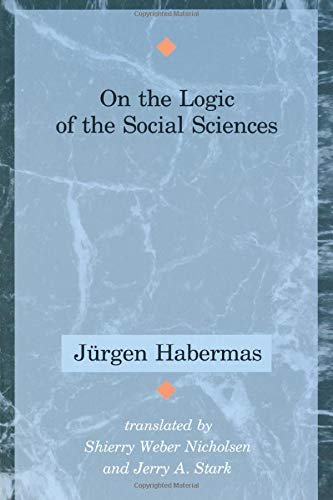 9780262581042: On the Logic of the Social Sciences (Studies in Contemporary German Social Thought)