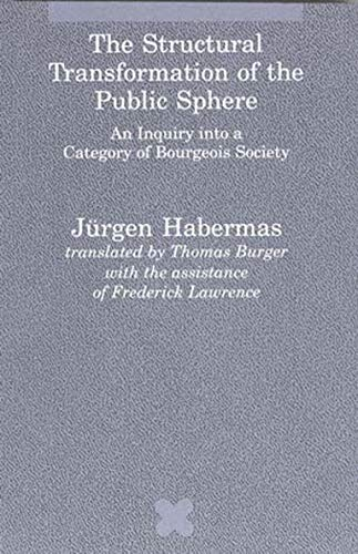 9780262581080: The Structural Transformation of the Public Sphere: An Inquiry into a Category of Bourgeois Society (Studies in Contemporary German Social Thought)