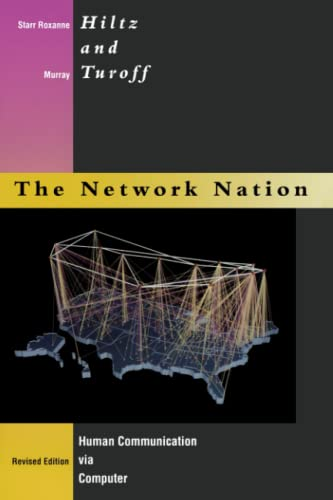 Network Nation - Revised Edition: Human Communication via Computer.: Hiltz, Starr Roxanne