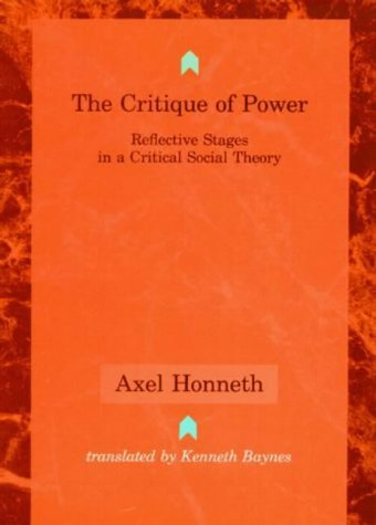 9780262581288: The Critique of Power: Reflective Stages in a Critical Social Theory (Studies in Contemporary German Social Thought)