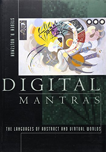 9780262581431: Digital Mantras: The Language of Abstract and Virtual Worlds