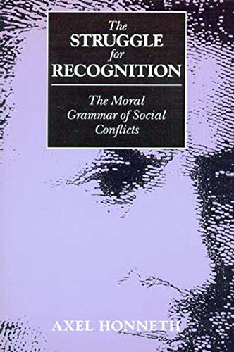 9780262581479: The Struggle for Recognition: The Moral Grammar of Social Conflicts (Studies in Contemporary German Social Thought)
