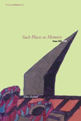 9780262581585: Such Places As Memory: Poems 1953-1996