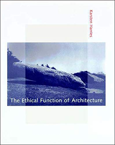9780262581714: The Ethical Function of Architecture (MIT Press)