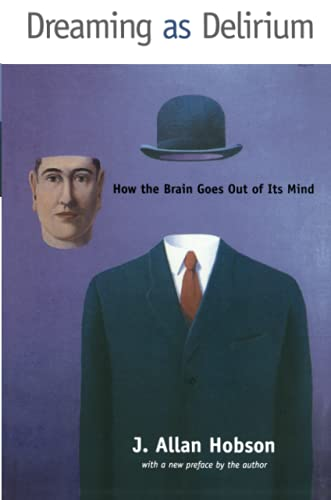 9780262581790: Dreaming as Delirium: How the Brain Goes Out of Its Mind