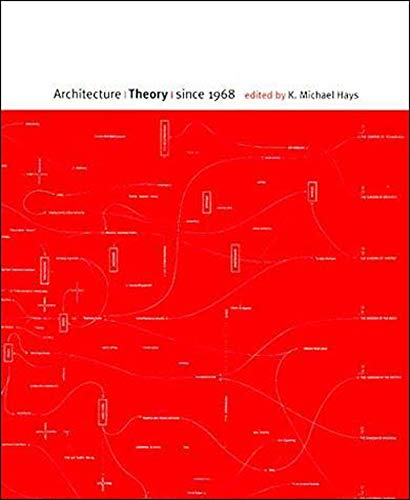 9780262581882: Architecture Theory Since 1968 (Columbia Books of Architecture)