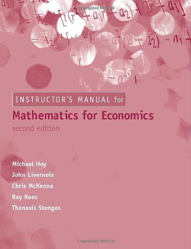 9780262582025: Instructor's Solutions Manual for Mathematics for Economics