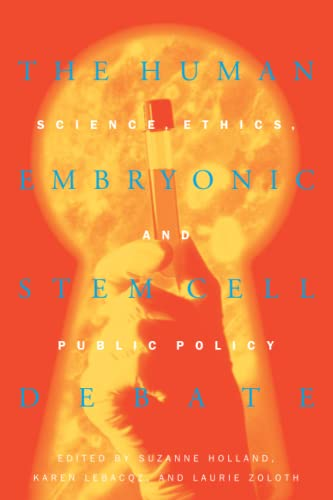 9780262582087: The Human Embryonic Stem Cell Debate: Science, Ethics, and Public Policy (Basic Bioethics)