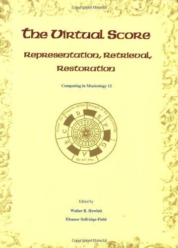 9780262582094: The Virtual Score: Representation, Retrieval, Restoration