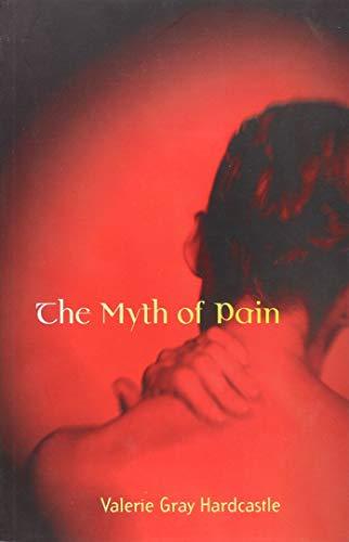 9780262582100: The Myth of Pain (Philosophical Psychopathology)