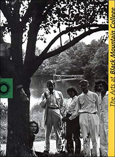 9780262582124: The Arts at Black Mountain College