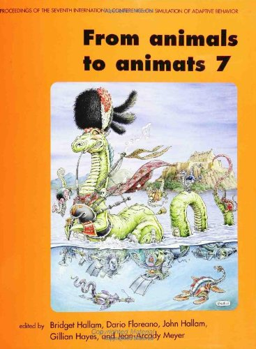 9780262582179: From animals to animats 7: Proceedings of the Seventh International Conference on Simulation of Adaptive Behavior (Complex Adaptive Systems)