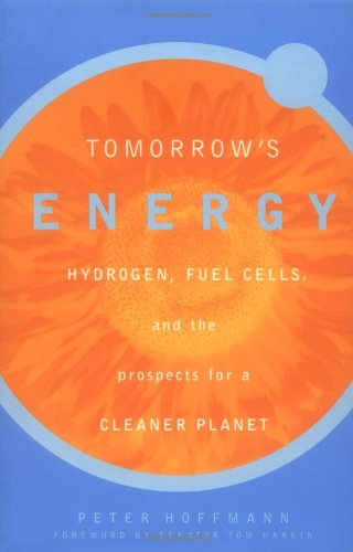 9780262582216: Tomorrow's Energy: Hydrogen, Fuel Cells, and the Prospects for a Cleaner Planet