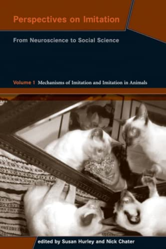 9780262582506: Perspectives on Imitation: From Neuroscience to Social Science - Volume 1: Mechanisms of Imitation and Imitation in Animals (MIT Press)