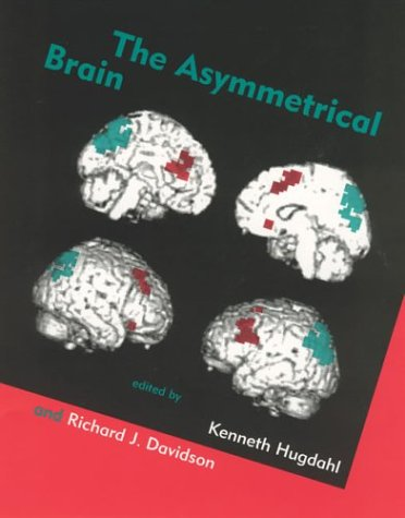 9780262582544: The Asymmetrical Brain (MIT Press)