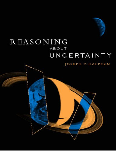 Reasoning About Uncertainty: Halpern, Joseph Y.