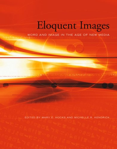 9780262582612: Eloquent Images: Word and Image in the Age of New Media (MIT Press)