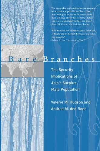 9780262582643: Bare Branches: The Security Implications of Asia's Surplus Male Population (Belfer Center Studies in International Security)