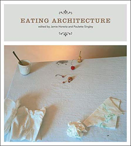 9780262582674: Eating Architecture (MIT Press)