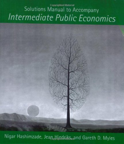 9780262582698: Solutions Manual to Accompany Intermediate Public Economics