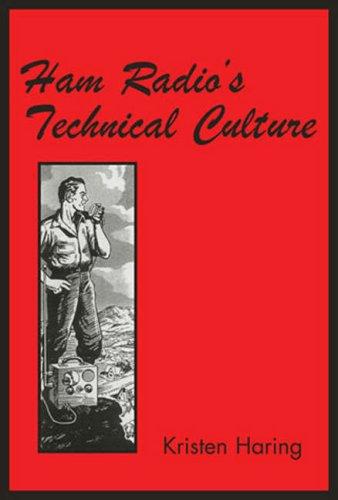 9780262582766: Ham Radio's Technical Culture (Inside Technology)