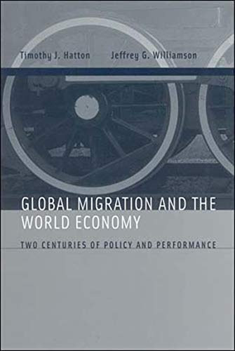 9780262582773: Global Migration and the World Economy: Two Centuries of Policy and Performance (MIT Press)