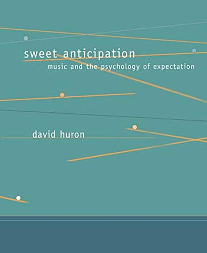 9780262582780: Sweet Anticipation: Music and the Psychology of Expectation (Bradford Books)