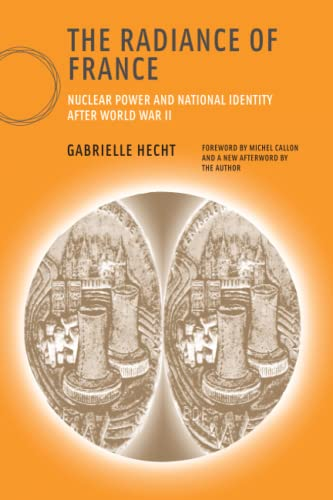9780262582810: The Radiance of France: Nuclear Power and National Identity After World War II