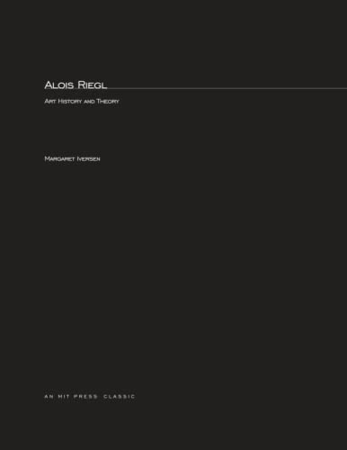 9780262590242: Alois Riegl: Art History and Theory (MIT Press)