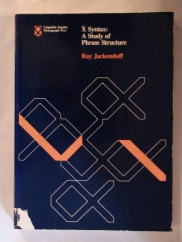 9780262600095: X Syntax: A Study of Phrase Structure (Linguistic Inquiry Monographs)