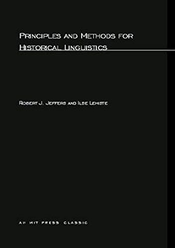 Principles and methods for historical linguistics.: Jeffers, Robert J. & Ilse Lehiste.