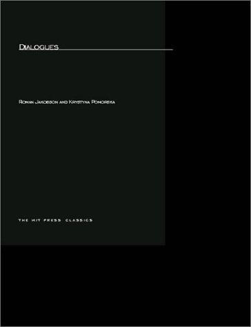 Jakobson-Pomorska Dialogues: Jakobson, Roman, Pomorask,